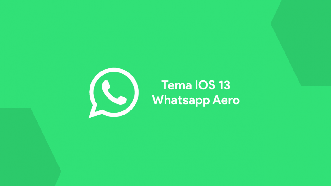 Tema IOS 13 Whatsapp Aero